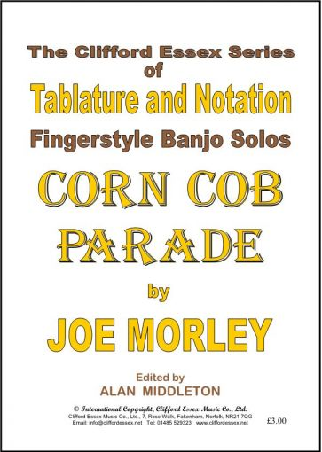 CORN COB PARADE BY JOE MORLEY. AN EASY TO PLAY BANJO SOLO.