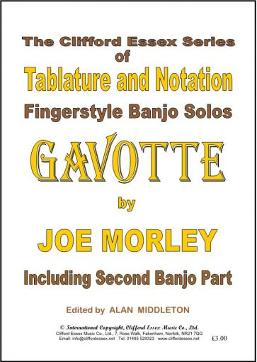 GAVOTTE BY JOE MORLEY INCLUDING THE SECOND BANJO PART.
